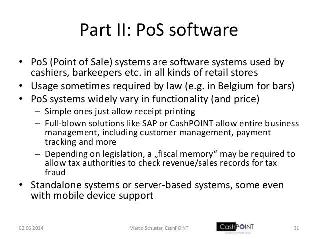 Part II: PoS software • PoS (Point of Sale) systems are software systems used by cashiers, barkeepers etc. in all kinds of...