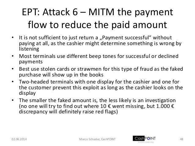 """EPT: Attack 6 – MITM the payment flow to reduce the paid amount • It is not sufficient to just return a """"Payment successfu..."""