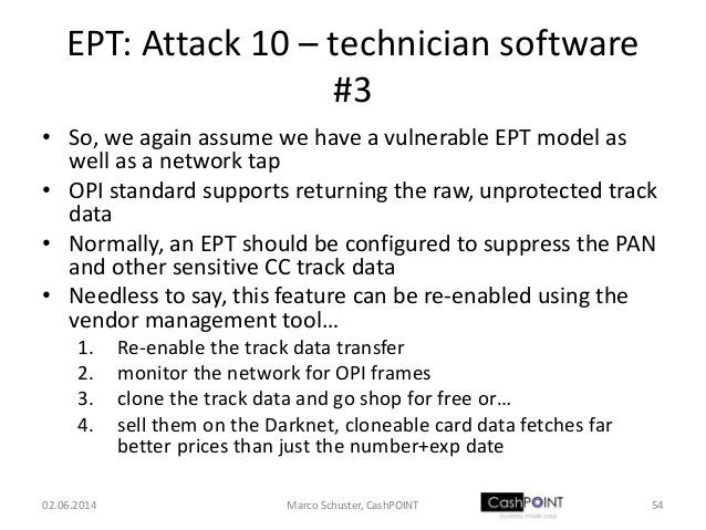 EPT: Attack 10 – technician software #3 • So, we again assume we have a vulnerable EPT model as well as a network tap • OP...
