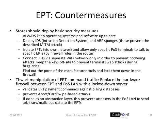 EPT: Countermeasures • Stores should deploy basic security measures – ALWAYS keep operating systems and software up to dat...