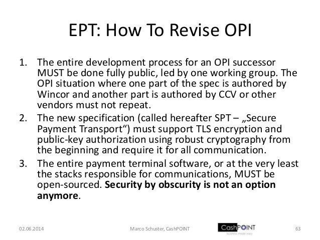 EPT: How To Revise OPI 1. The entire development process for an OPI successor MUST be done fully public, led by one workin...