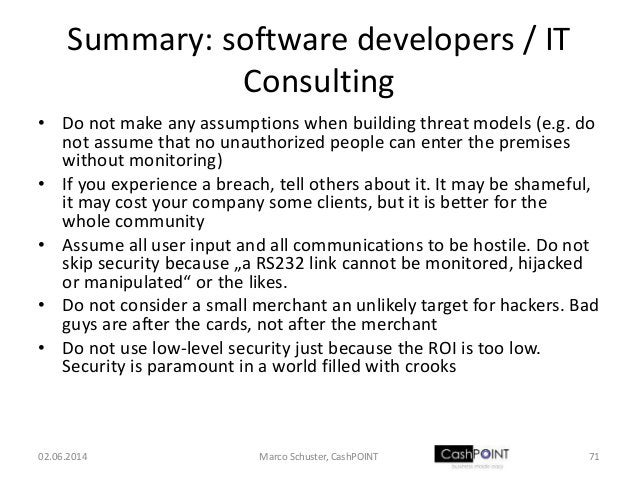Summary: software developers / IT Consulting • Do not make any assumptions when building threat models (e.g. do not assume...