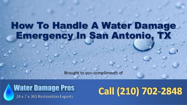 How To Handle A Water Damage Emergency In San Antonio, TX Brought to you compliments of