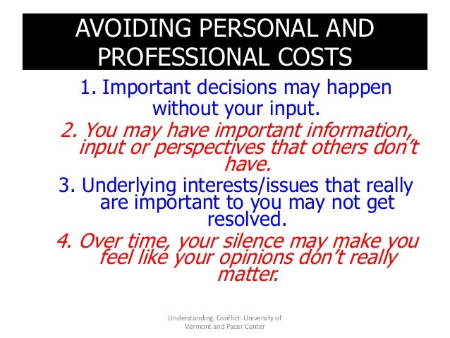 AVOIDING PERSONAL AND PROFESSIONAL COSTS 1. Important decisions may happen without your input. 2. You may have important i...