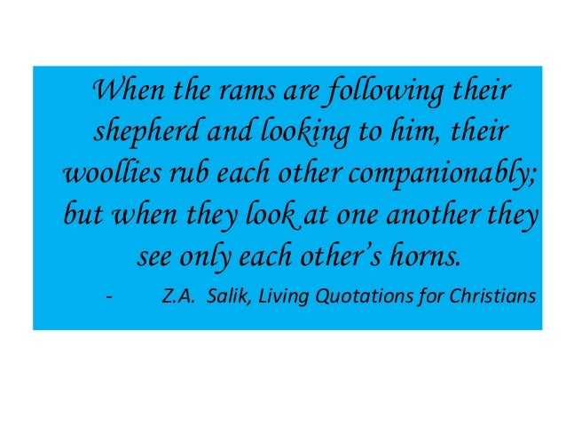 When the rams are following their shepherd and looking to him, their woollies rub each other companionably; but when they ...