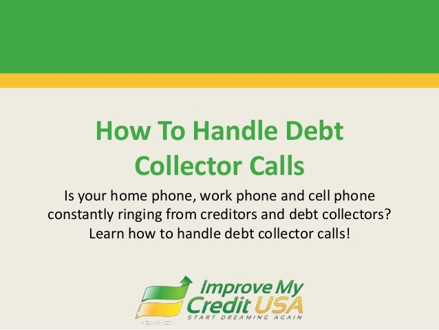 Is your home phone, work phone and cell phone constantly ringing from creditors and debt collectors? Learn how to handle d...