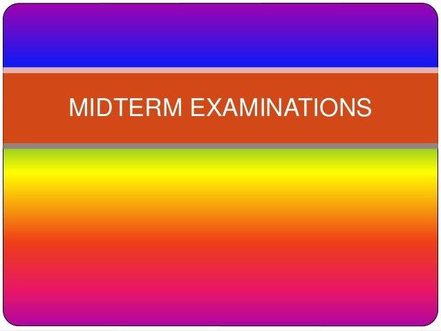 MIDTERM EXAMINATIONS