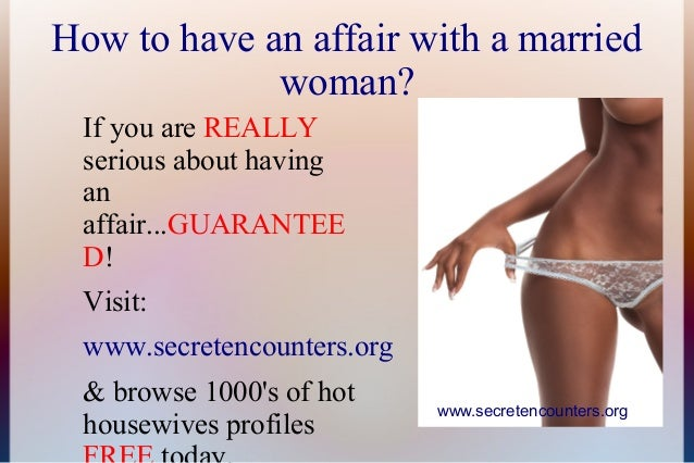 How To Affair With Married Woman