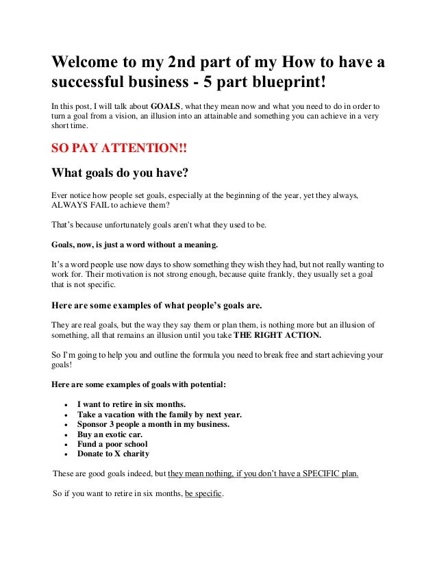 How to have a successful business part 2 of 5 part blueprint welcome to my 2nd part of my how to have a successful business 5 part malvernweather Image collections