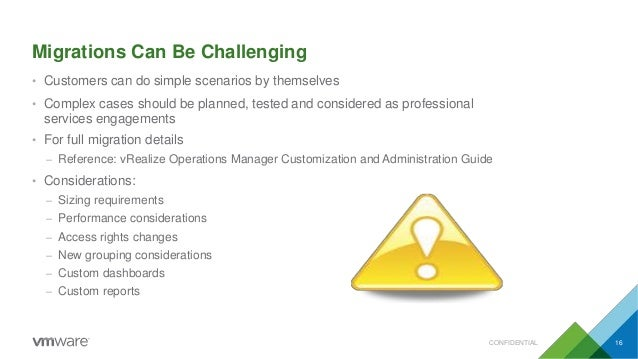 Migrations Can Be Challenging • Customers can do simple scenarios by themselves • Complex cases should be planned, tested ...