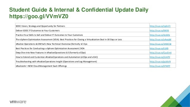 Student Guide & Internal & Confidential Update Daily https://goo.gl/VVmVZ0 SDDC Vision, Strategy and Opportunity for Partn...