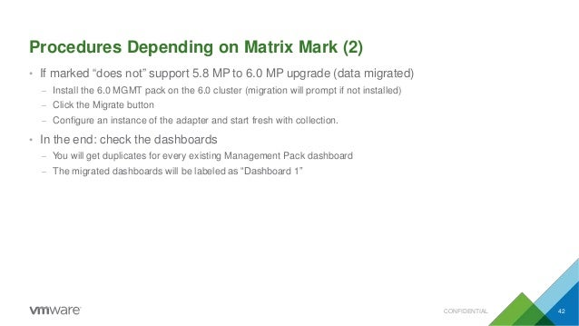 """Procedures Depending on Matrix Mark (2) CONFIDENTIAL 42 • If marked """"does not"""" support 5.8 MP to 6.0 MP upgrade (data migr..."""