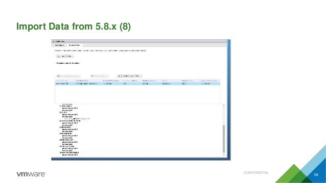 Import Data from 5.8.x (8) CONFIDENTIAL 58
