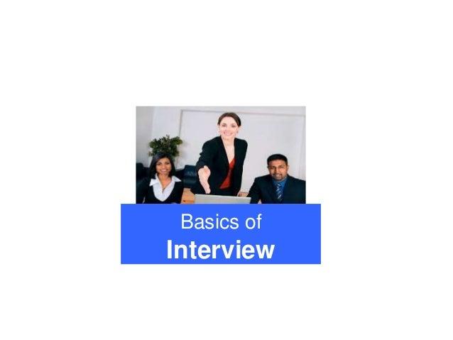 Basics of Interview