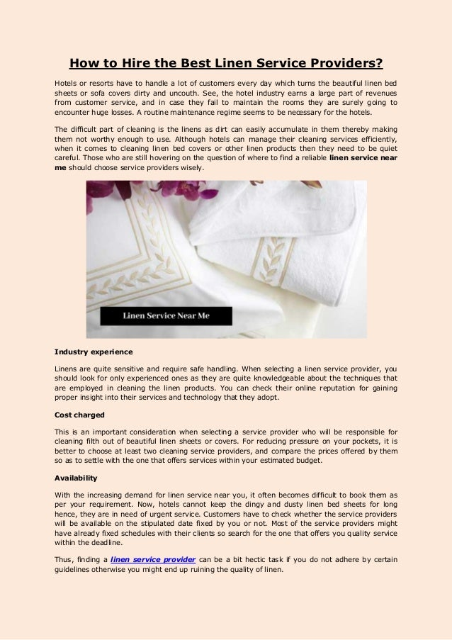 How to Hire the Best Linen Service Providers? Hotels or resorts have to handle a lot of customers every day which turns th...