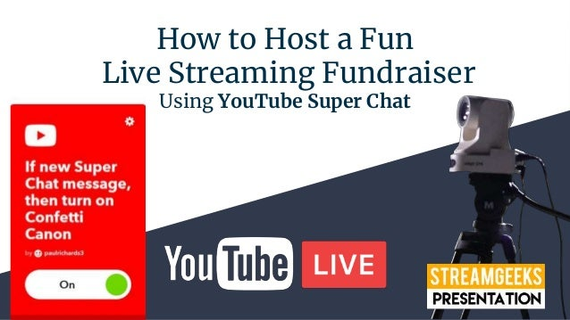 How to Host a Fun Live Streaming Fundraiser Using YouTube Super Chat