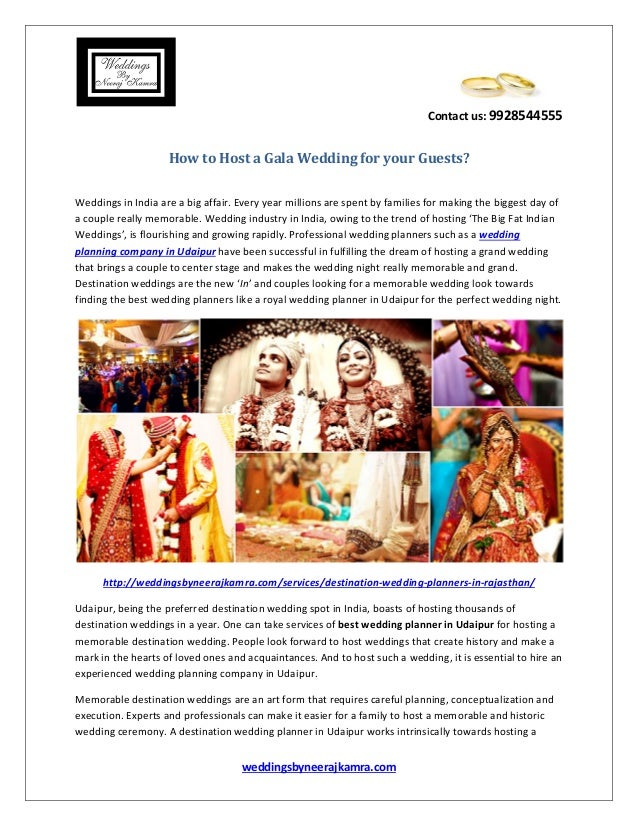 Contact us: 9928544555 weddingsbyneerajkamra.com How to Host a Gala Wedding for your Guests? Weddings in India are a big a...