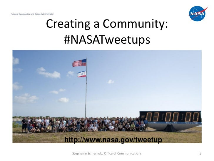 National Aeronautics and Space Administration                                    Creating a Community:                    ...