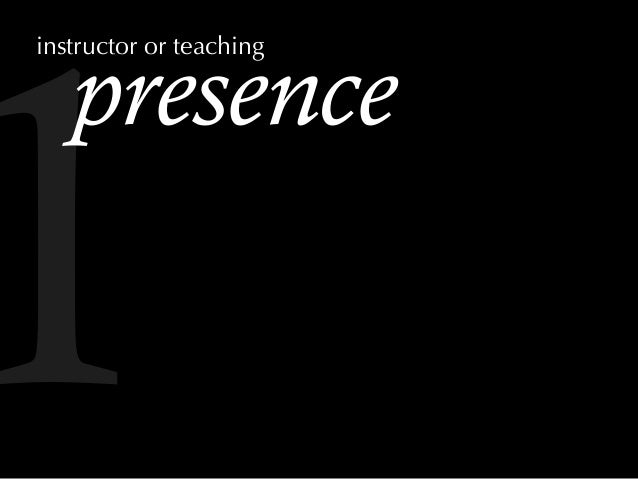 presence instructor or teaching 1