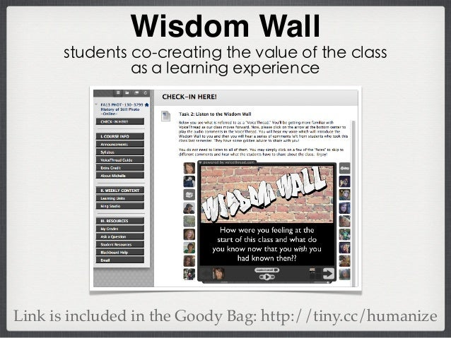 Wisdom Wall students co-creating the value of the class as a learning experience Link is included in the Goody Bag: http:/...