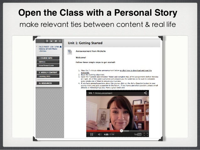 Open the Class with a Personal Story make relevant ties between content & real life
