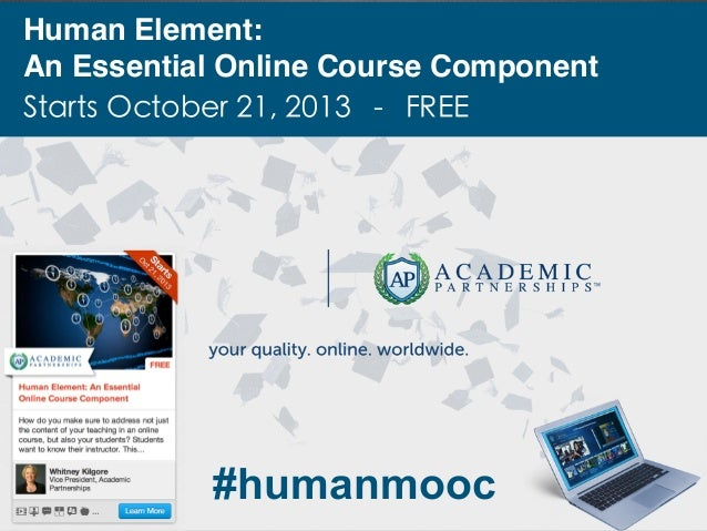 #humanmooc Human Element: An Essential Online Course Component Starts October 21, 2013 - FREE
