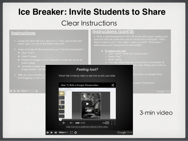 Ice Breaker: Invite Students to Share 3-min video Clear Instructions