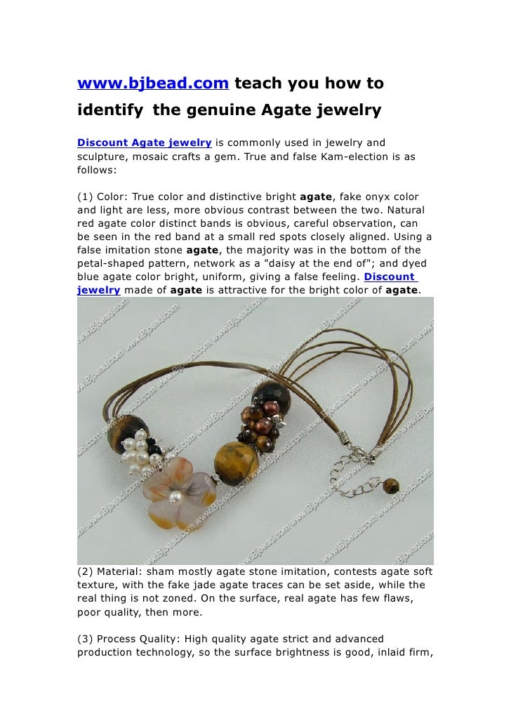 www.bjbead.com teach you how to identify the genuine Agate jewelry  Discount Agate jewelry is commonly used in jewelry and...
