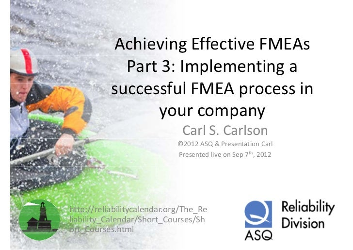 AchievingEffectiveFMEAs             Part3:Implementinga           successfulFMEAprocessin                   f l...