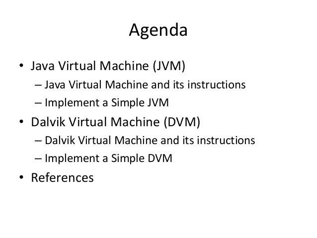 How to implement a simple dalvik virtual machine Slide 2