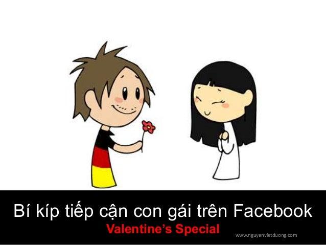 Bí kíp tiếp cận con gái trên Facebook Valentine's Special  www.nguyenvietduong.com
