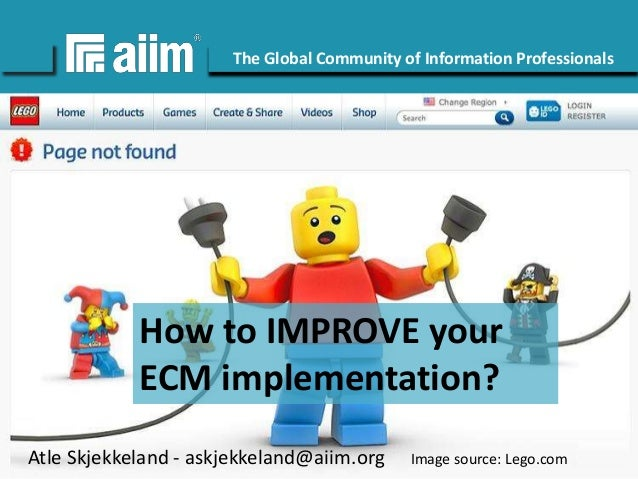 Copyright © AIIM | All rights reserved. #AIIM The Global Community of Information Professionals aiim.org How to IMPROVE yo...