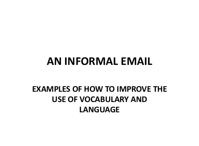How to improve an informal email