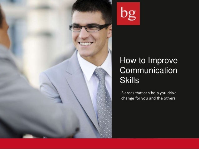 how can storytelling improve communication skills How can you improve your communication skills there are three ways to improve any aspect of your performance: you can stop doing some of the wrong things how to be a better communicator your work and personal relationships would benefit if you improved your style of communication.