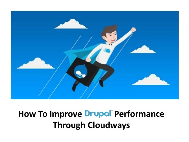 How To Improve Performance Through Cloudways