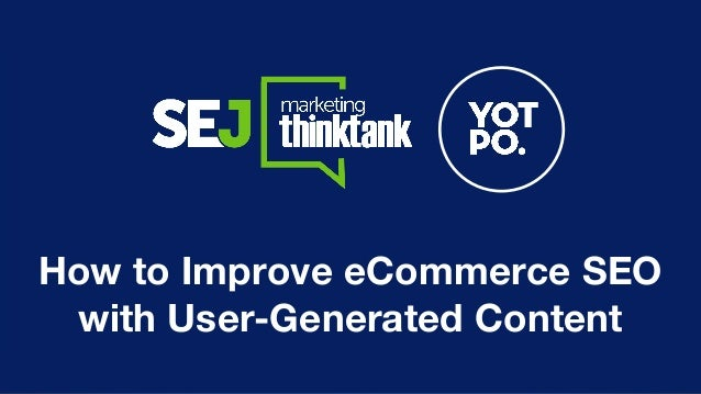 How to Improve eCommerce SEO with User-Generated Content