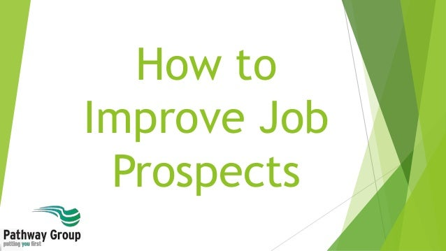 How to Improve Job Prospects