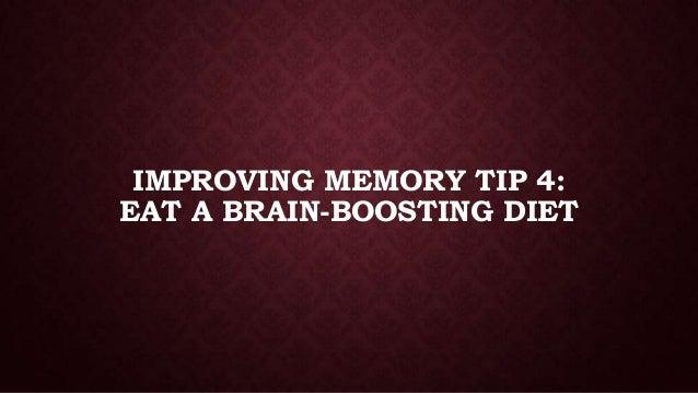 IMPROVING MEMORY TIP 4: EAT A BRAIN-BOOSTING DIET