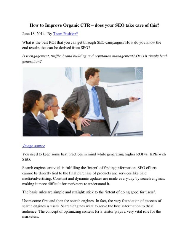 How to Improve Organic CTR – does your SEO take care of this? June 18, 2014 | By Team Position² What is the best ROI that ...