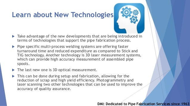 Learn about New Technologies  Take advantage of the new developments that are being introduced in terms of technologies t...