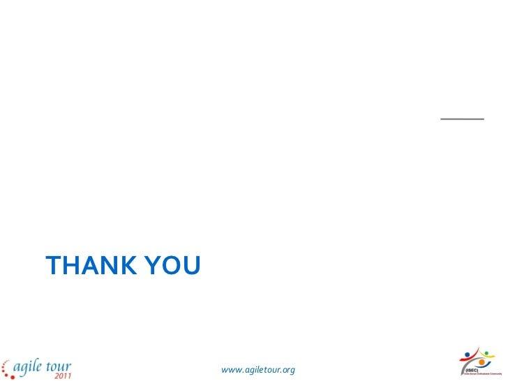 THANK YOU            www.agiletour.org