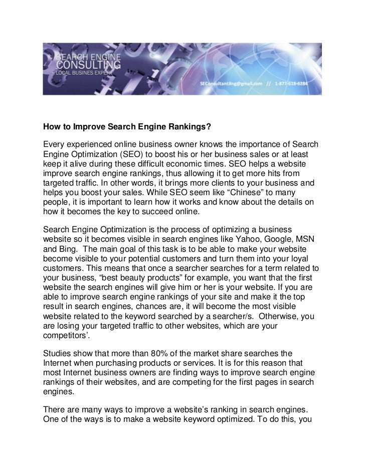How to Improve Search Engine Rankings?Every experienced online business owner knows the importance of SearchEngine Optimiz...