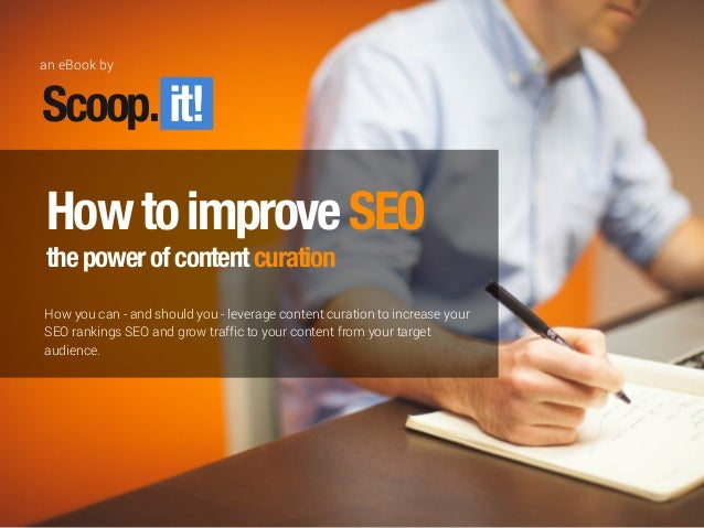 How to improve SEO - the power of content curation HowtoimproveSEO thepowerofcontentcuration How you can - and should you ...