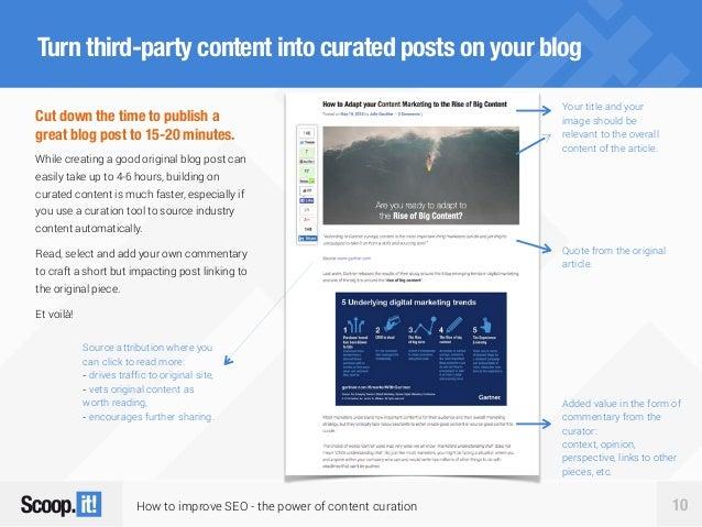How to improve SEO - the power of content curation 10 Turn third-party content into curated posts on your blog Cut down th...
