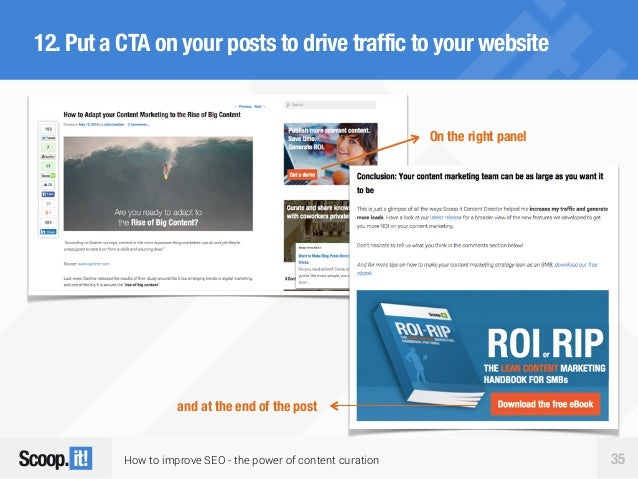 How to improve SEO - the power of content curation 35 12.Put a CTA on your posts to drive traffic to your website On the r...