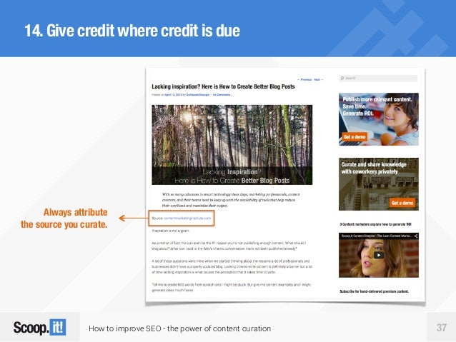 How to improve SEO - the power of content curation 37 14.Give credit where credit is due Always attribute the source you c...