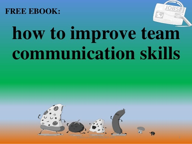 How to improve team communication skills pdf free download
