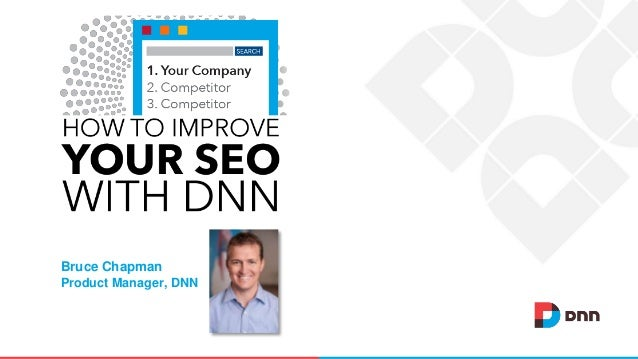 Bruce Chapman Product Manager, DNN