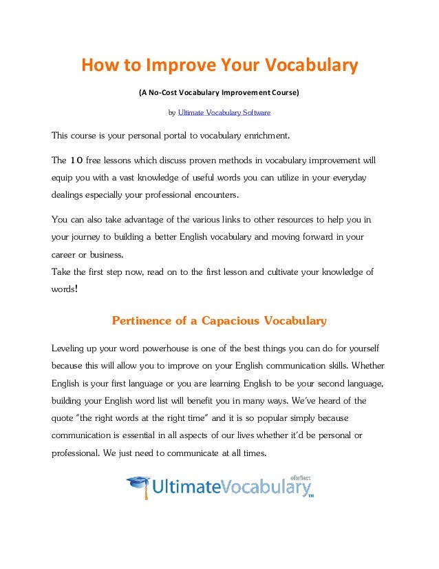How to Improve Your Vocabulary (A No-Cost Vocabulary Improvement Course) by Ultimate Vocabulary Software This course is yo...
