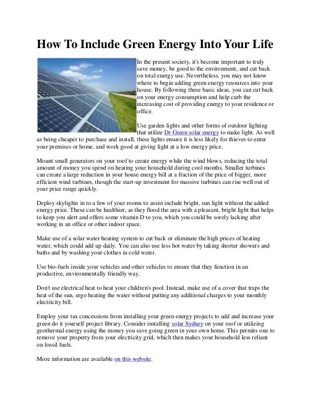 How to include green energy into your life 1 638gcb1376715334 how to include green energy into your life in the present society its become important solutioingenieria Gallery